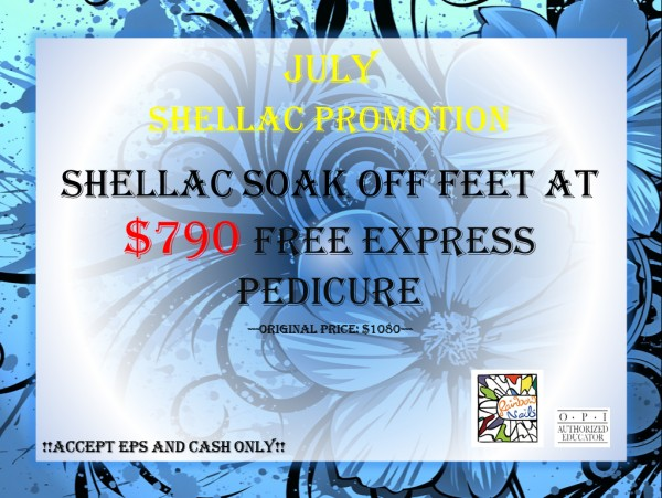 July Promotion! Shellac Soak off Feet at $790 with FREE Express Pedicure