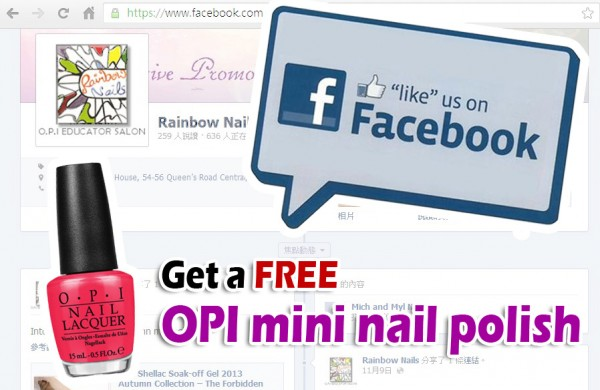 Like Rainbow Nails Facebook Page to get a FREE OPI mini nail polish