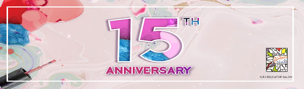 [15th Anniversary] Discounts in all our Nail Services!
