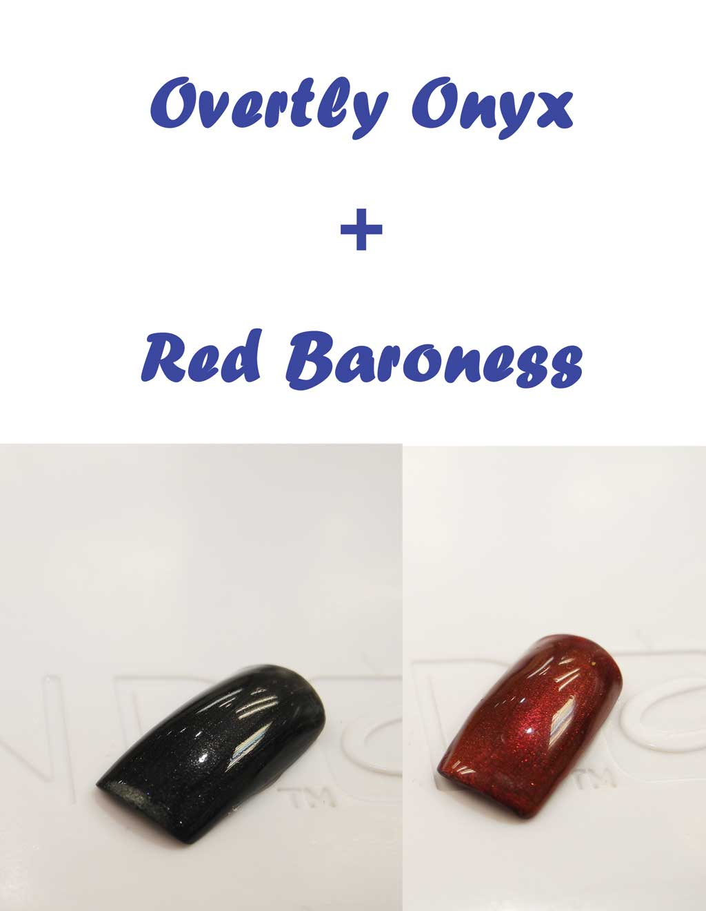 Overtly Onyx + Red Baroness